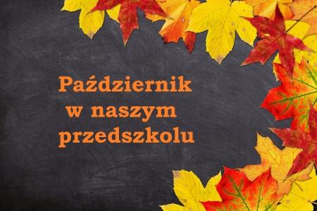 Październik w naszym przedszkolu